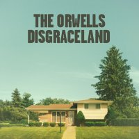 The_Orwells_-_Disgraceland